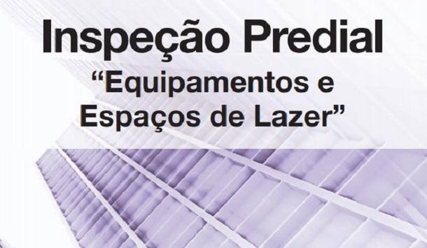 """Inspeção Predial """"EQUIPAMENTOS E ESPAÇOS DE LAZER"""""""