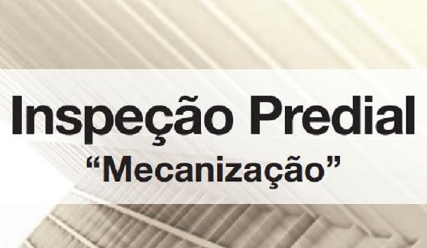 """Inspeção Predial """"MECANIZAÇÃO"""""""